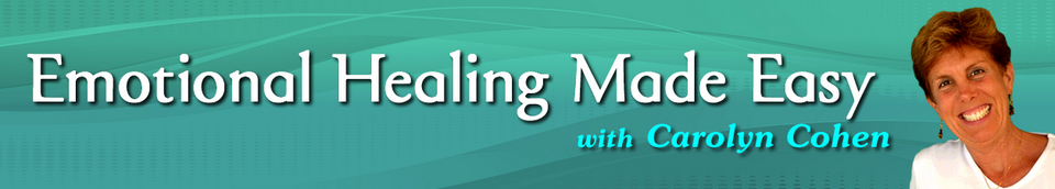 Emotional Healing Made Easy with Carolyn Cohen